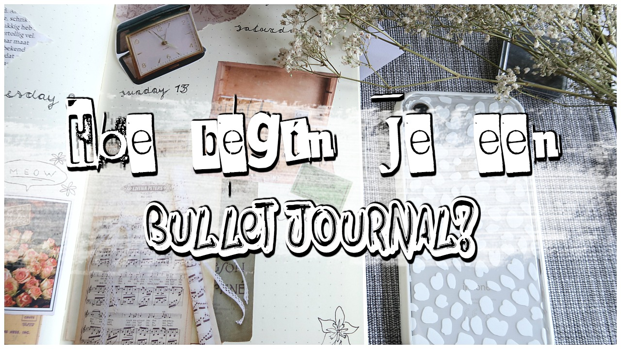 Hoe begin je een bullet journal?